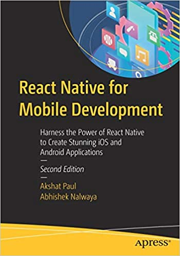 React Native for Mobile Development: Harness the Power of