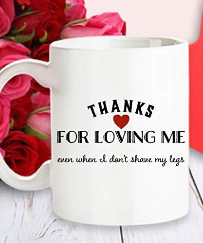 Boyfriend Valentine Gift- Thanks for Loving me- Funny Husband Gift- Anniversary Gift for him- Boyfriend Valentine Mug- Boyfriend Birthday