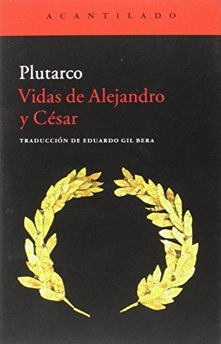 Descargar Libro Vidas De Alejandro Y César Plutarco
