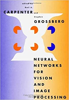 Neural Networks for Vision and Image Processing (1992-05-27)