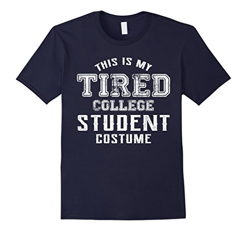 Tired Student Costume (Mens Halloween Costume Shirt This Is My Tired College Student Cos XL Navy)