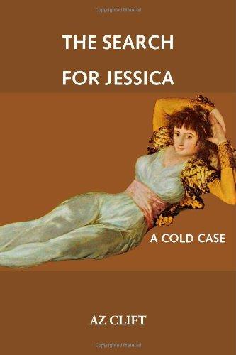 Download The Search for Jessica: A Cold Case PDF