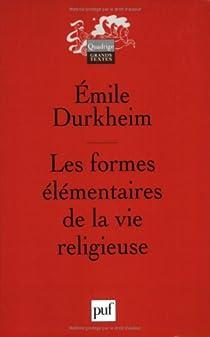 Les Formes élémentaires de la vie religieuse par Durkheim