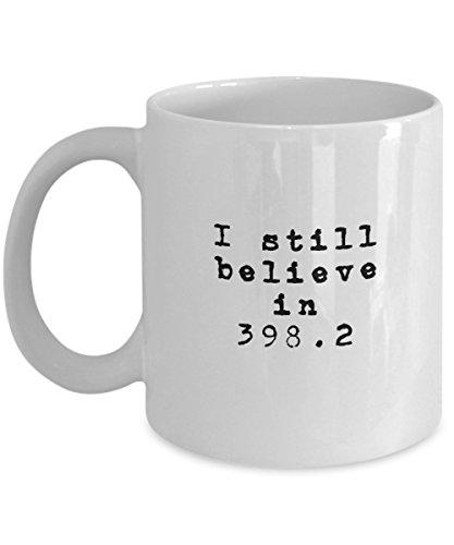 I Still Believe In 398.2 Fairy Tales Dewey Decimal Gift Coffee & Tea -