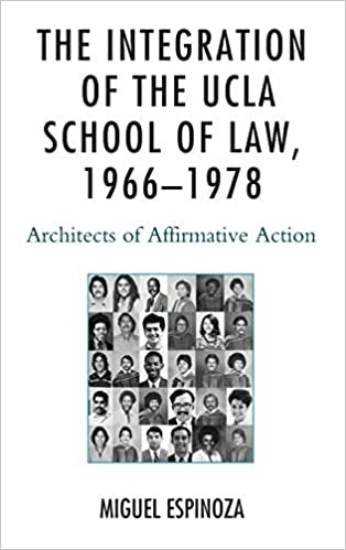 The Integration of the UCLA School of Law, 1966_1978