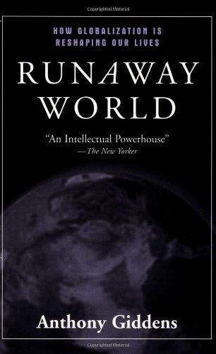 Download By Anthony Giddens Runaway World: How Globalization is Reshaping Our Lives (Revised) pdf epub