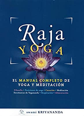RAJA YOGA. EL MANUAL COMPLETO DE YOGA Y MEDITACIÓN: Amazon ...