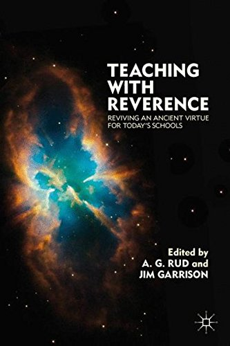 Teaching with Reverence: Reviving an Ancient Virtue for Today's Schools