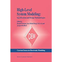 High-Level System Modeling: Specification Languages (Current Issues in Electronic Modeling)