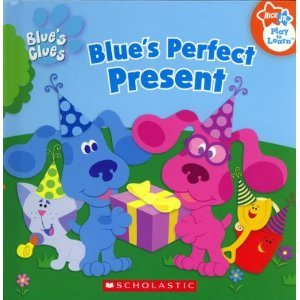 Blue\'s Clues - Blue\'s Perfect Present (Nick Jr. Book Club) (Blue\'s ...