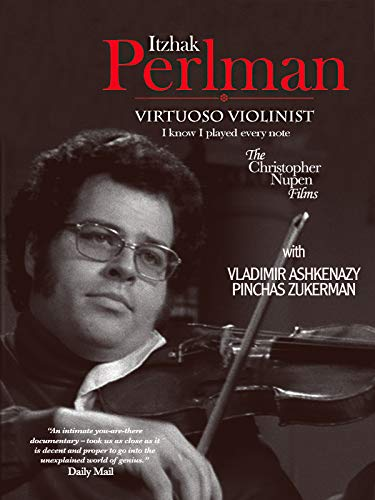 - Itzhak Perlman - Virtuoso Violinist: I know I played every note