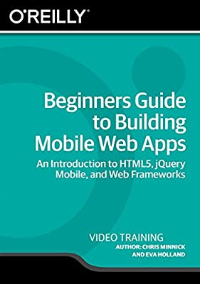 Beginners Guide to Building Mobile Web Apps [Online Code]