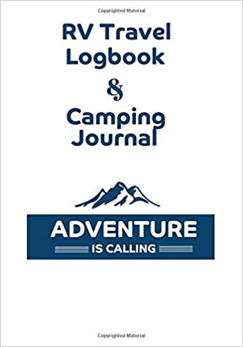 RV Travel Logbook & Camping Journal: Adventure is calling, Blue