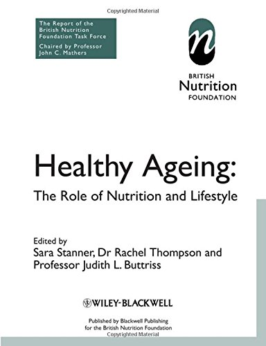 Healthy Ageing: The Role of Nutrition and Lifestyle by Wiley-Blackwell