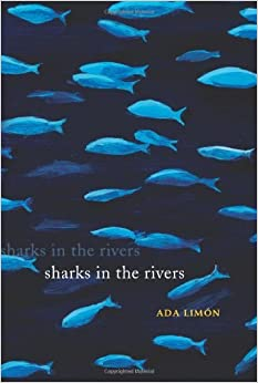 Book Sharks in the Rivers by Ada Limon (2010-10-21)