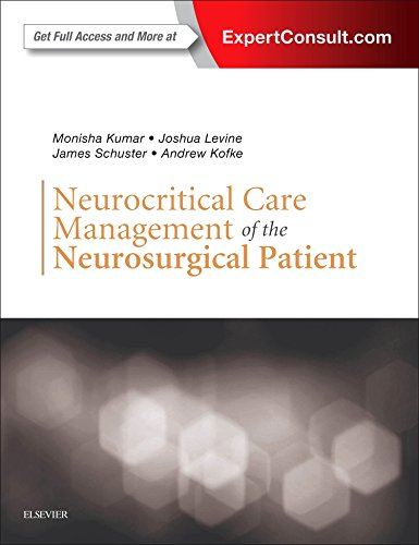 Neurocritical Care Management of the Neurosurgical Patient - http://medicalbooks.filipinodoctors.org