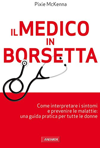 Il medico in borsetta (Italian Edition)