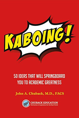 Kaboing!: 50 Ideas That Will Springboard You to Academic Greatness