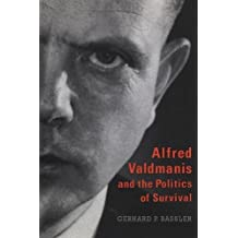 Alfred Valdmanis and the Politics of Survival
