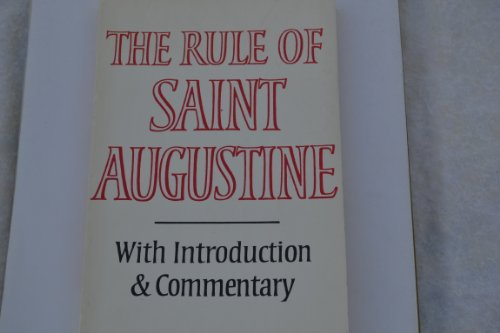 (The Rule of Saint Augustine: Masculine and feminine versions)