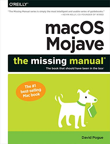 macOS Mojave: The Missing Manual: The book
