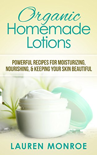 Organic Homemade Lotions