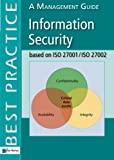 Information Security based on ISO 27001/ISO 27002, A Management Guide