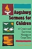 Augsburg Sermons for Children, Getz Getz, 0806626224