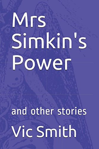 Download Mrs Simkin's Power: and other stories pdf