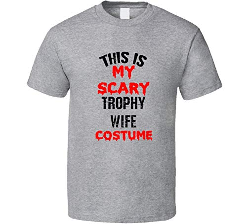 SHAMBLES TEES This is My Scary Trophy Wife Costume Funny Occupation Halloween T Shirt L Sport -