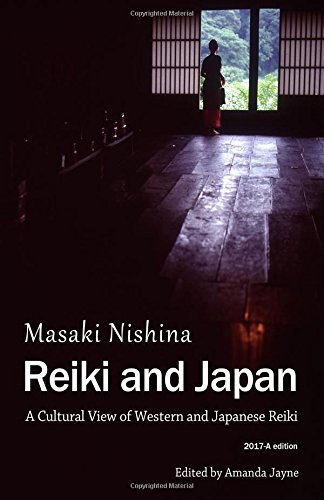 Reiki and Japan: A Cultural View of Western and Japanese Reiki
