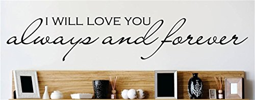 wipun Wall Sticker Mural Art Decal Removable Vinyl Decal Art Mural Home Decor I Will Love You Always and Forever -