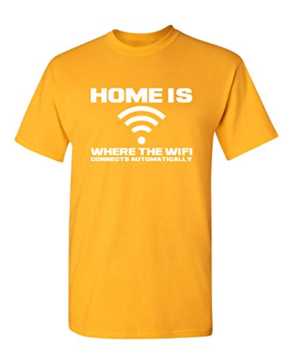 Feelin Good Tees Home is Where The WiFi Connects Teenager Novelty Gamer Sarcastic Funny T Shirt XL Gold