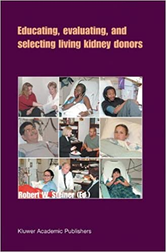 Book Educating, Evaluating, and Selecting Living Kidney Donors