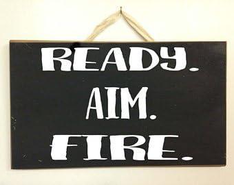 Ready Aim Fire Bathroom Wood Sign Signs for Home Farmhouse Sign Rustic Home Decor
