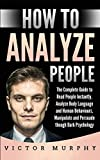 How to Analyze People: The Complete Guide to Read