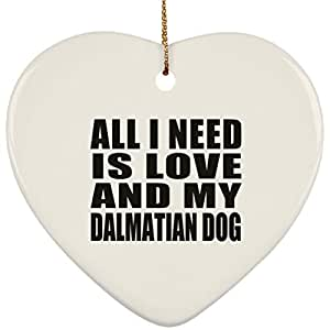 Dog Lover Ornament, All I Need Is Love And My Dalmatian Dog - Ceramic Heart Ornament, Christmas Tree Decor, Best Gift for Dog Owner, Pet Lover, Family, Friend, Birthday, Holiday