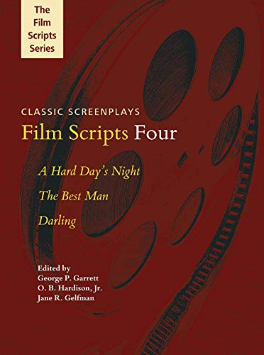 Film Scripts Four: A Hard Day's Night, The Best Man, Darling (Applause Books)