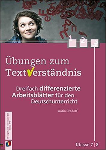 Übungen zum Textverständnis - Klasse 7/8: Dreifach differenzierte ...