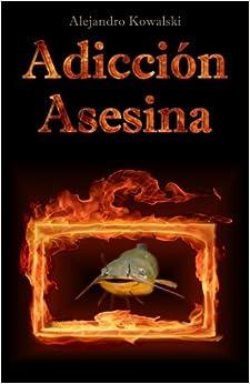 Book Adicción Asesina (Spanish Edition)