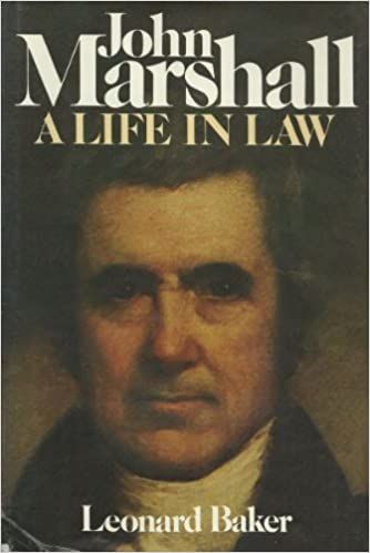 John marshall a life in law leonard baker 9780025063600 amazon john marshall a life in law leonard baker 9780025063600 amazon books fandeluxe Choice Image