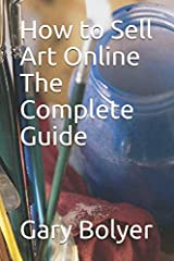 How to Sell Art Online: The Complete Guide will show you the proven step-by-step strategy to create a successful online art business regardless of whether you are starting from scratch, looking to add an additional revenue stream to your curr...
