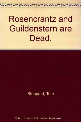 Travesties, Arcadia, After Magritte, Rosencrantz and Guildenstern are Dead, and Jumpers (Travesties Tom Stoppard)