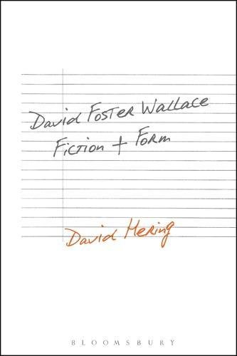 david-foster-wallace-fiction-and-form