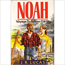 Noah: Voyage to a New Earth