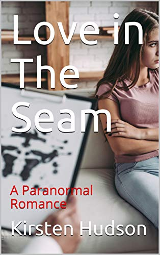 Love in The Seam: A Paranormal Romance