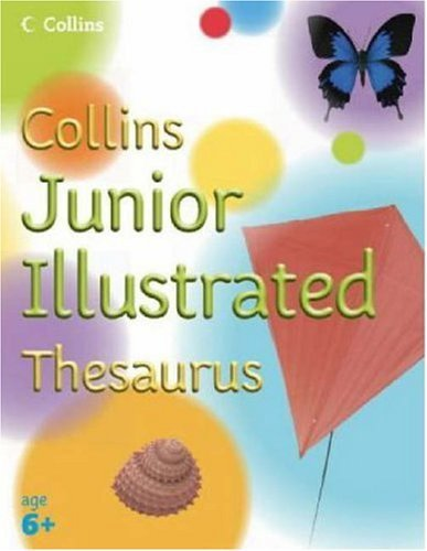 Collins Primary Dictionaries - Collins Junior Illustrated Thesaurus by Evelyn Goldsmith ()