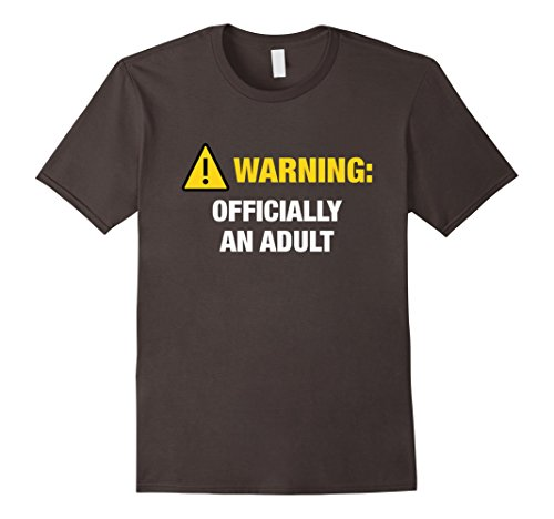 Mens Funny Officially Adult T-Shirt 18th or 21st Birthday Gift XL Asphalt