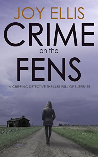 CRIME ON THE FENS a gripping detective thriller full of