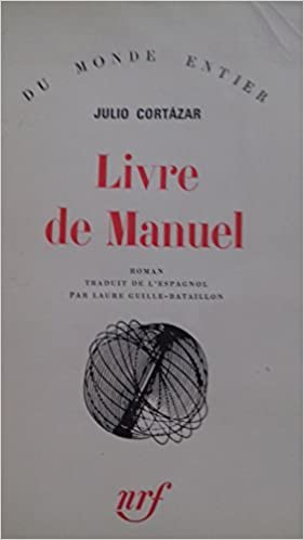 Livre De Manuel Julio Cortazar 9782070290307 Amazon Com